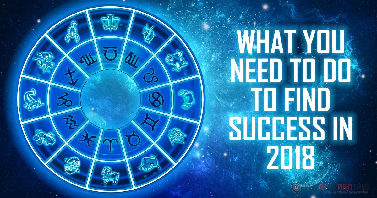 How To Achieve Success In 2018, According To Your Zodiac Sign