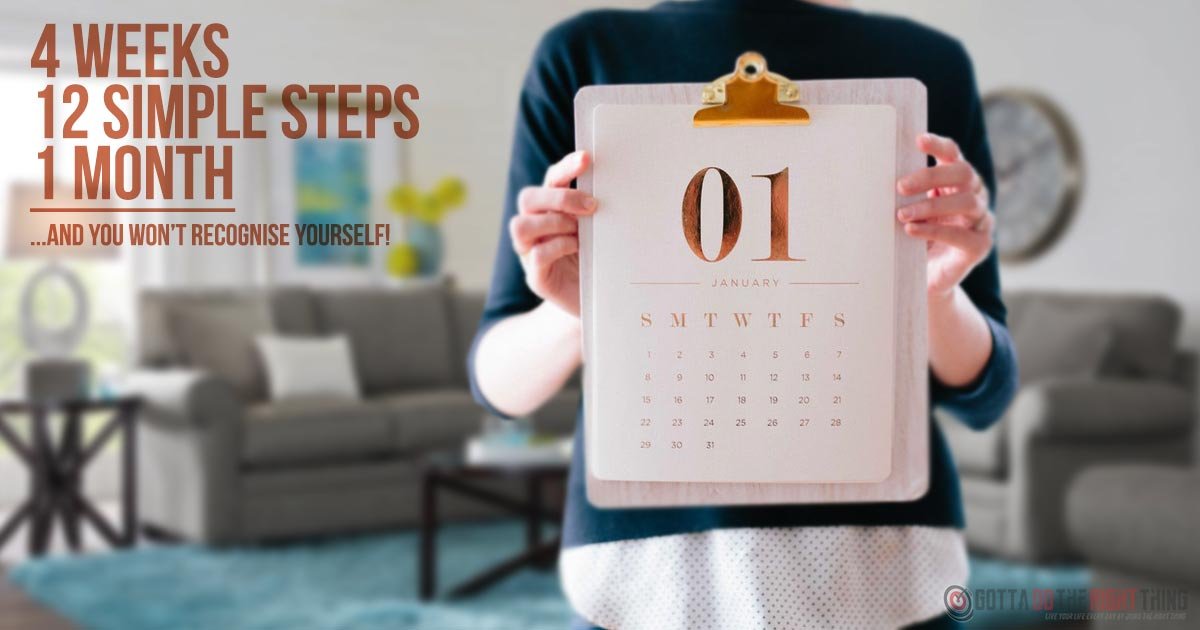 Change Your Life In A Month (Step By Step)