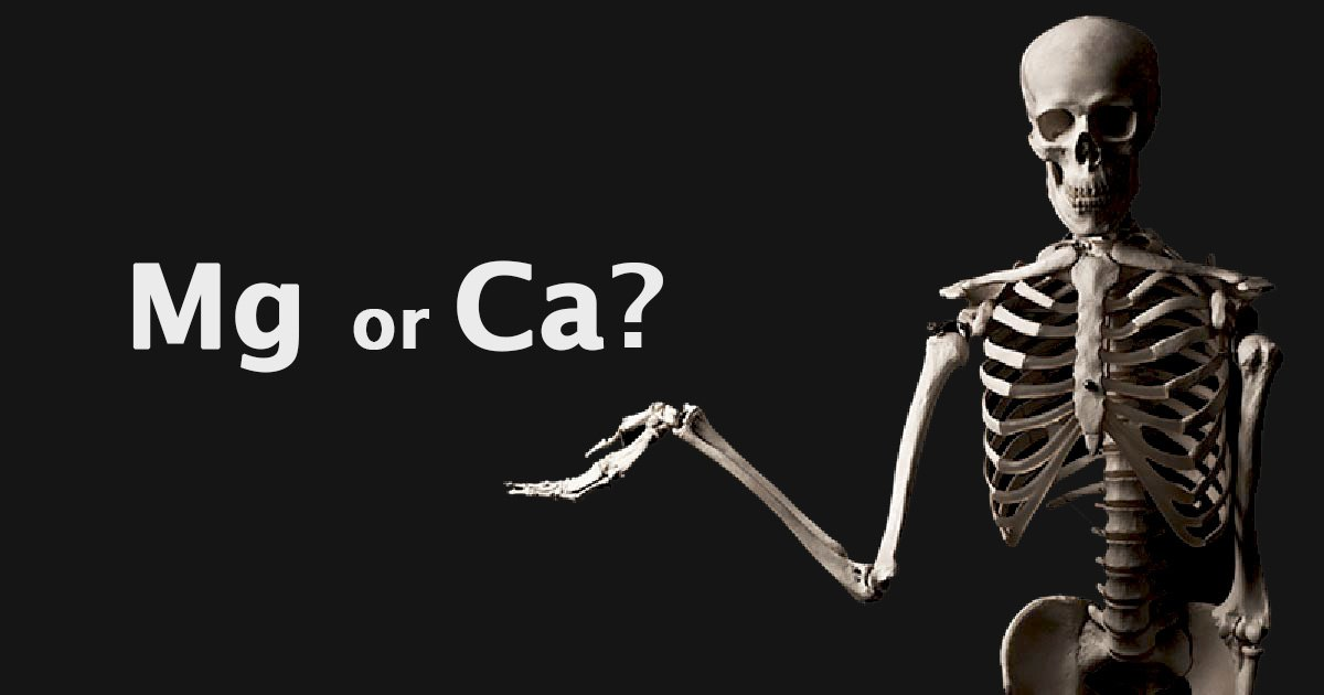 Is Magnesium, not Calcium, The Key To Having Healthy, Strong Bones