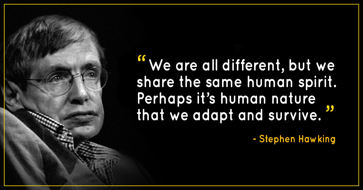 13 Quotes By Stephen Hawking Will Inspire You To Pursue Your Dreams