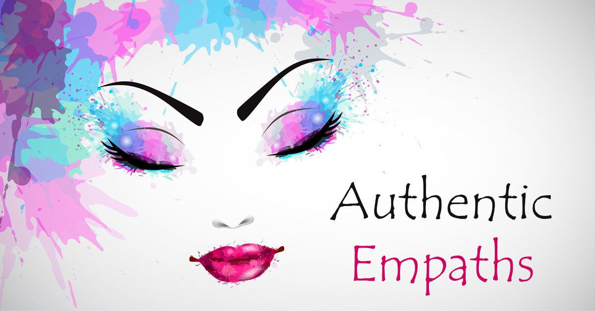 10 Behaviors Which Are Typical for an Authentic Empath