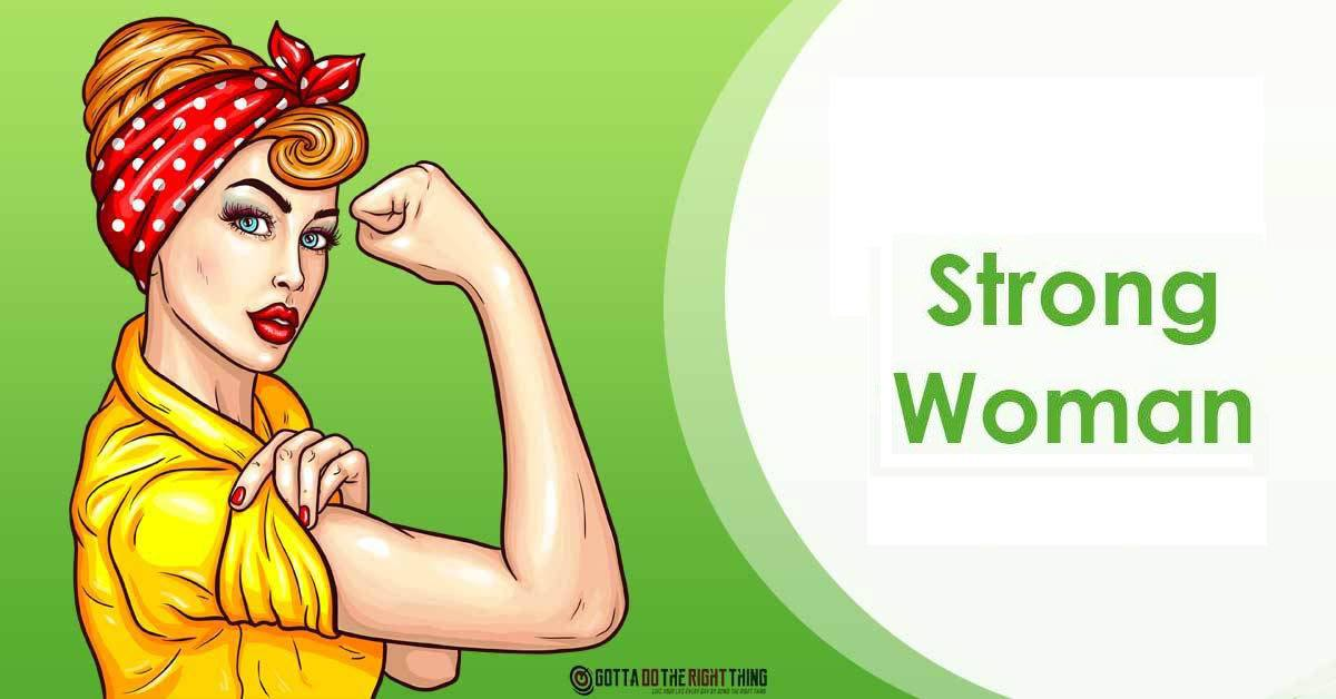 10 Traits of Strong and Powerful Women