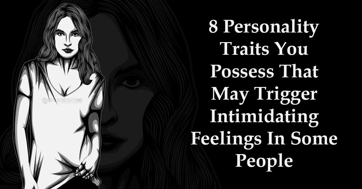 8-Personality-Traits-You-Possess-That-May-Trigger-Intimidating-Feelings-In-Some-People