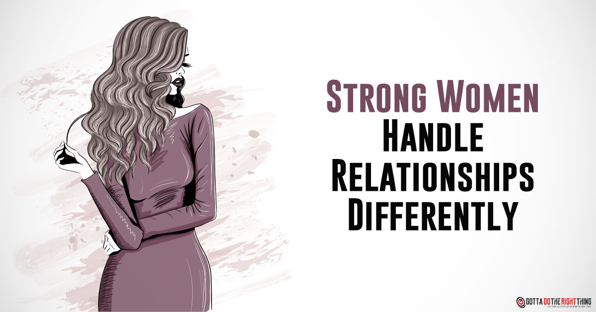 Relationship with a Strong Woman Is Different! Here's How