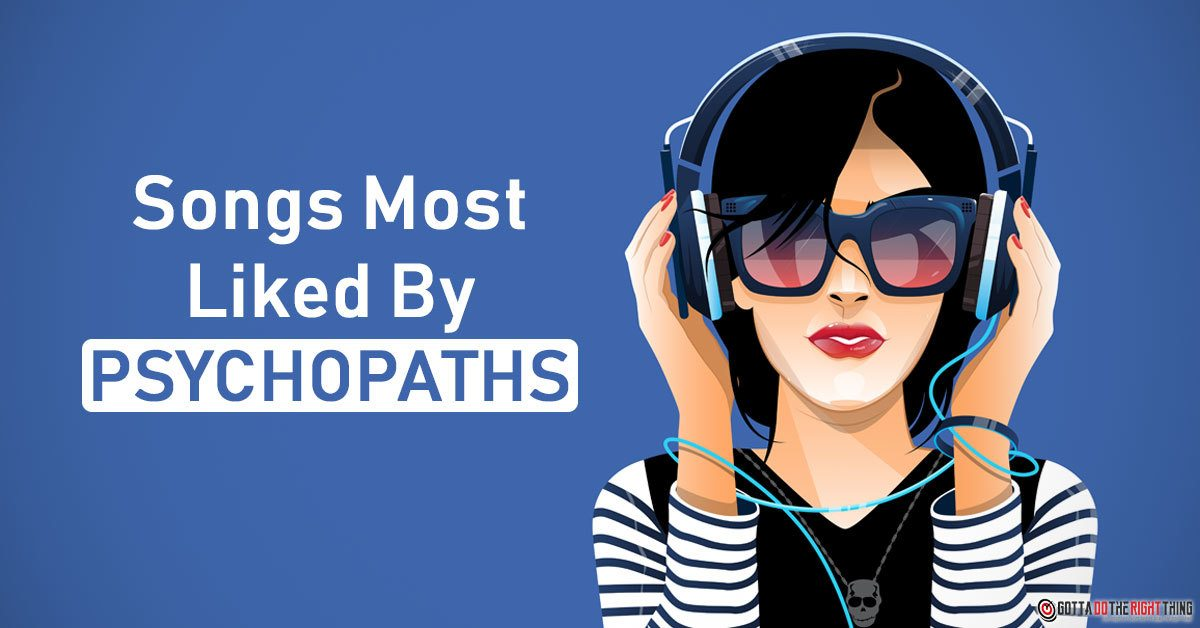 The Favorite Songs of Psychopaths, According to Research