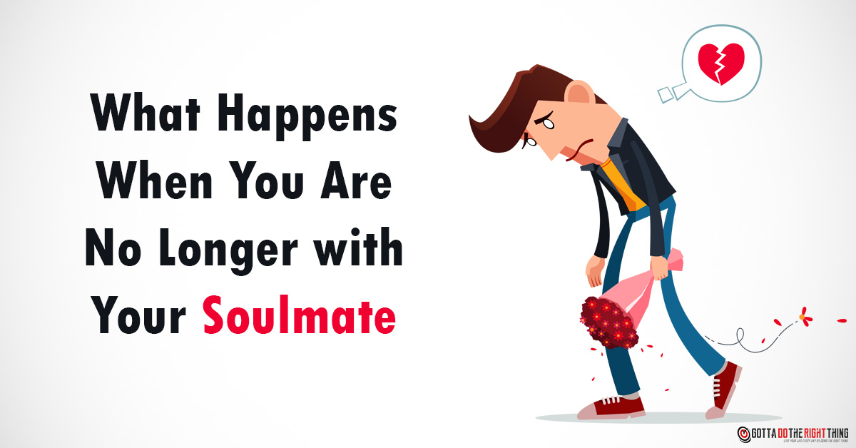 What Happens When You Are No Longer with Your Soulmate