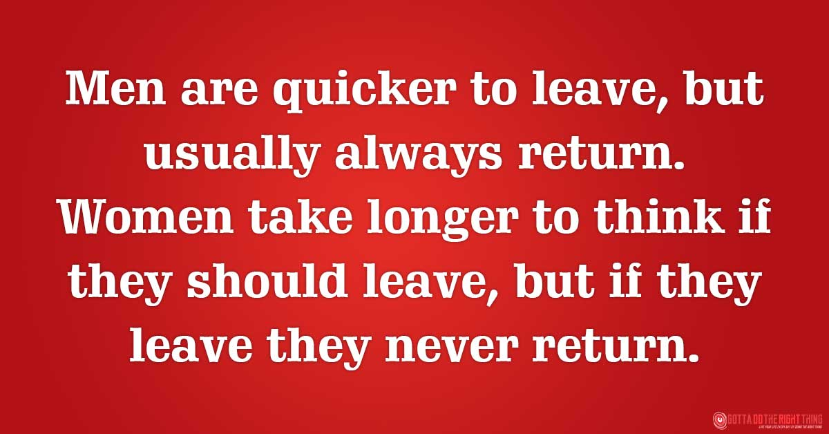 When a Woman Decides to Leave, She Will Never Return
