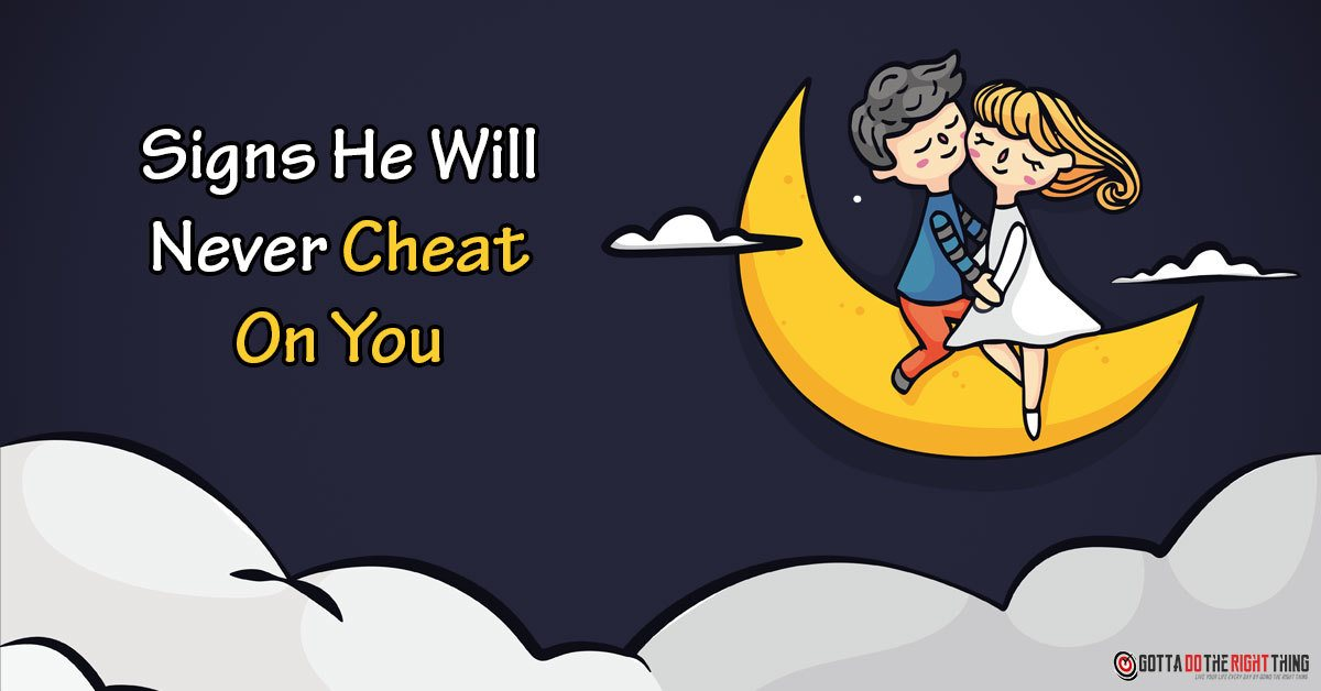 Worried If He Is A Cheater? 5 Signs Indicating That He Is NOT!