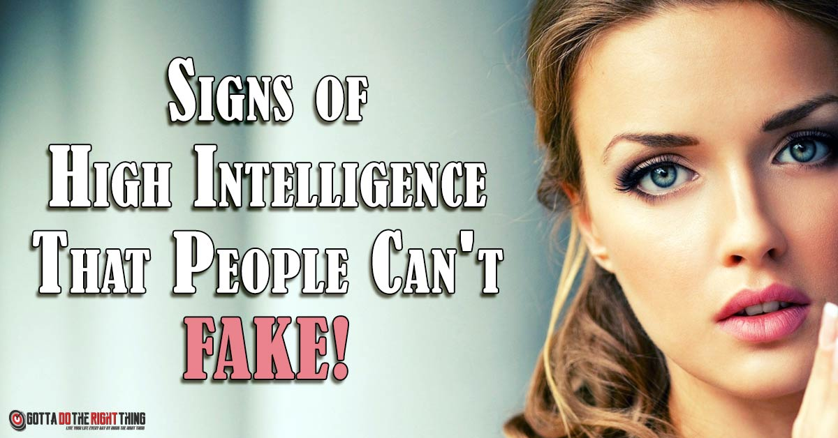 14 Signs You Are Highly Intelligent