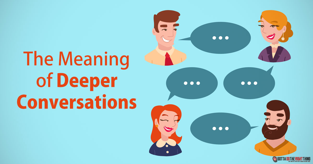 Why You Should Skip Small Talks and Prefer Meaningful Conversation