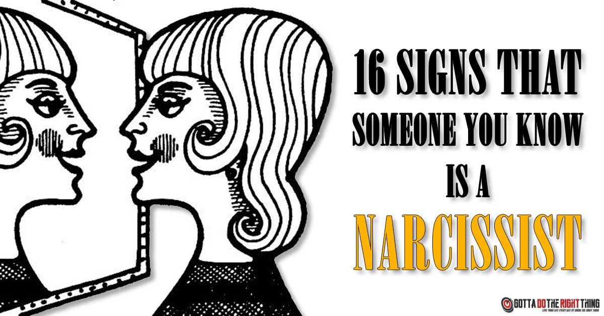 16 Signs That Someone You Know Is a Narcissist