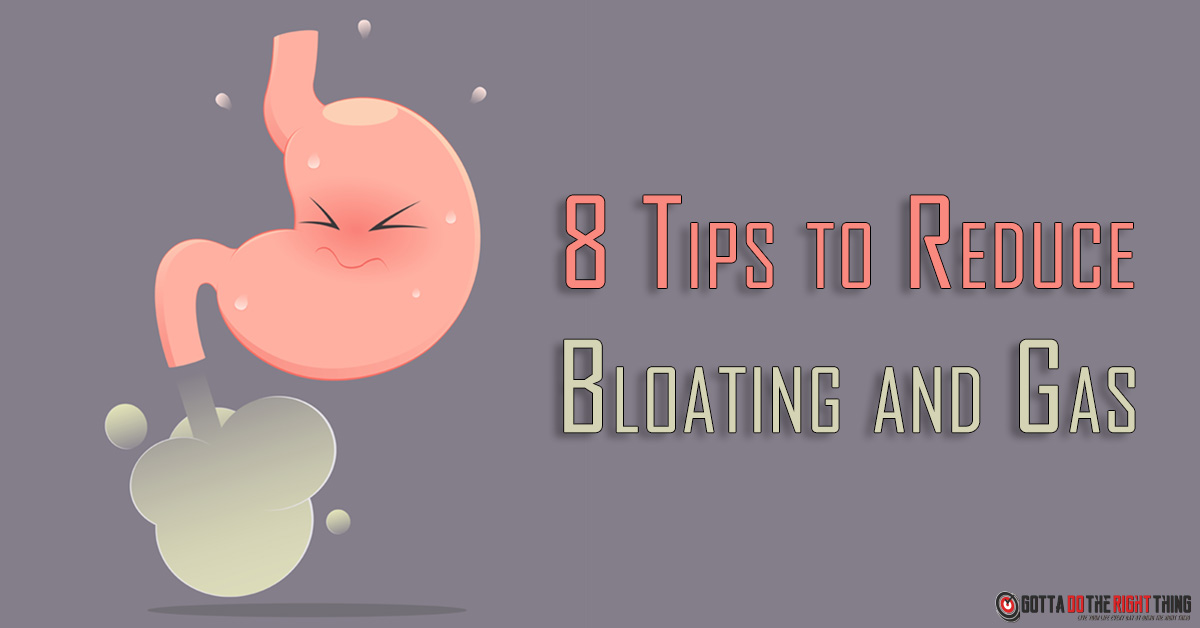 8 Tips to Reduce Bloating and Gas