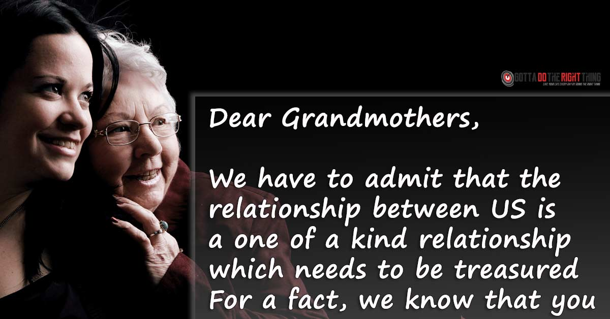An Open Letter to Our Grandmothers Who Helped Us Become What We Are Today